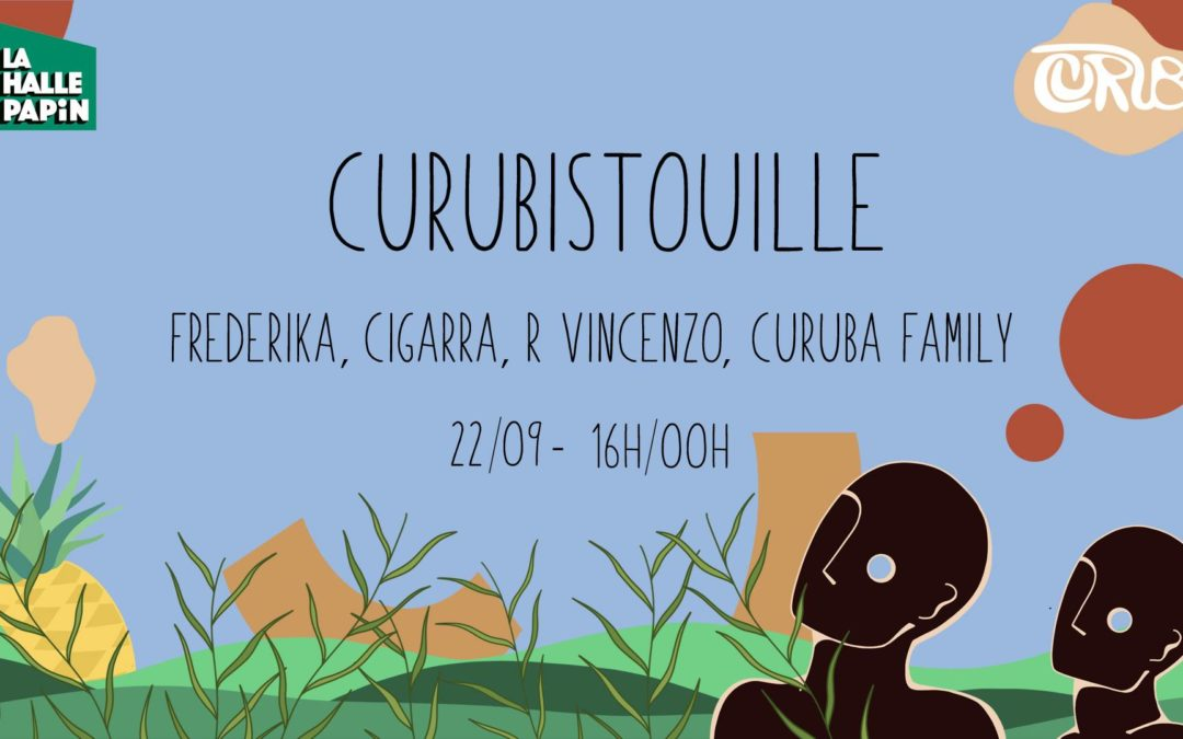 Curubistouille w/ Frederika, Cigarra, R Vincenzo